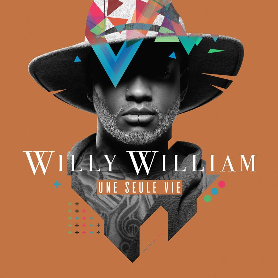 Willy William - Une seule vie