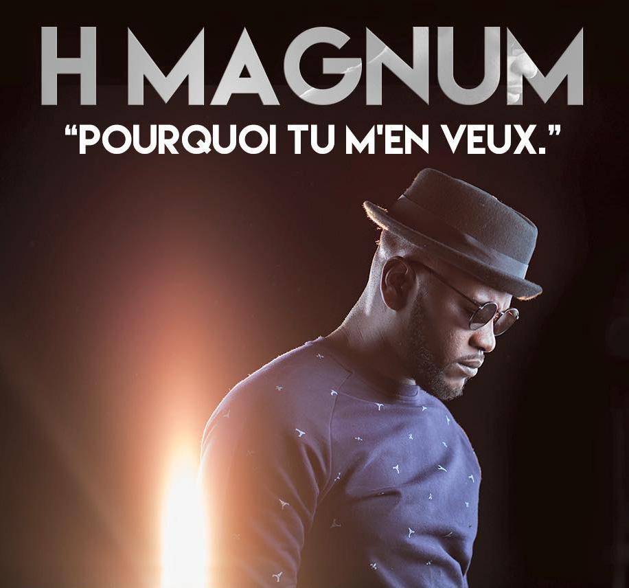 H-Magum Pourquoi tu m'en veux - JustMusic.fr