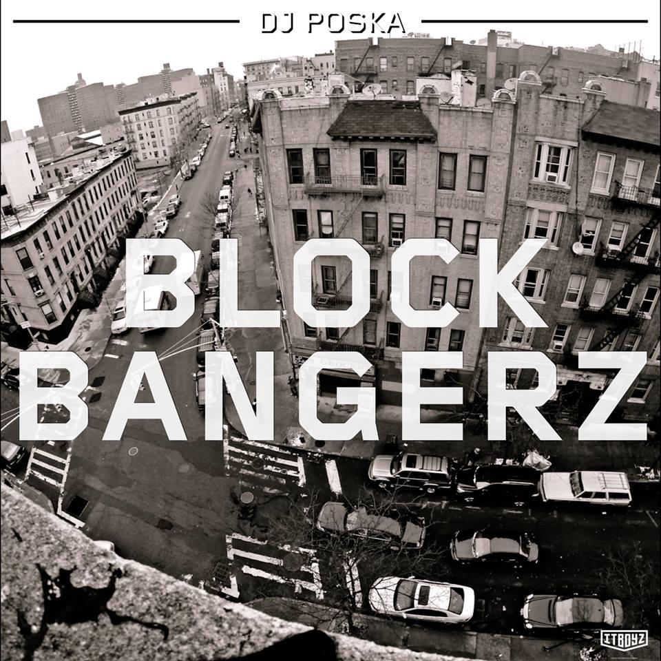 Block Bangerz by DJ Poska