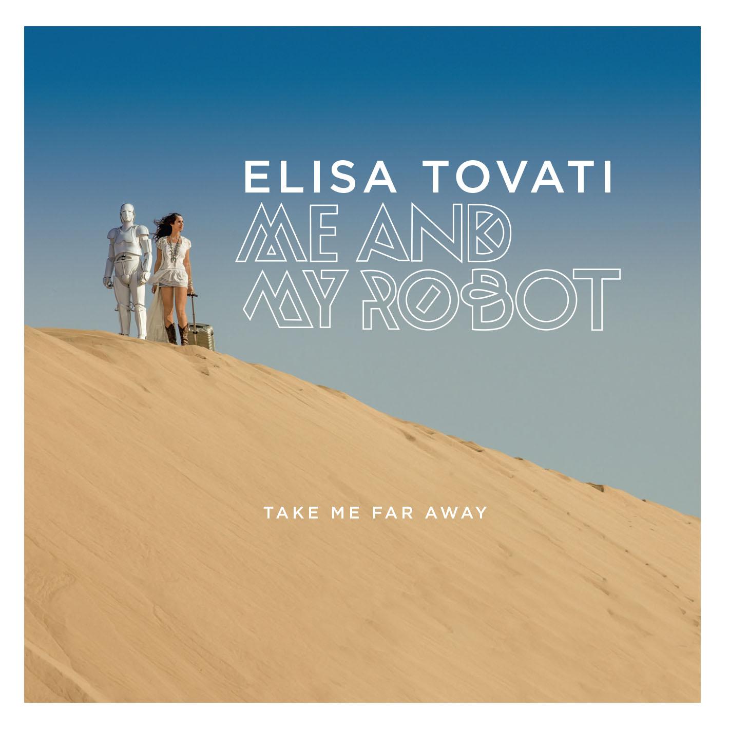 Elisa Tovati - JustMusic.fr cover single - Take me Far Away