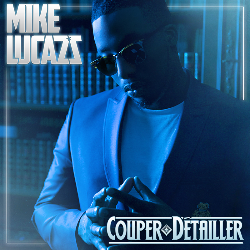 Mike Lucazz - Couper Détailler (Cover Single BD) JustMusic.fr