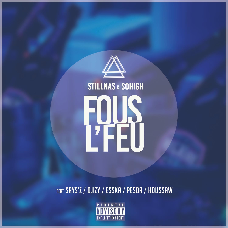 StillNaS & SoHigh - Fous l'feu (Cover Single BD) JustMusic.fr