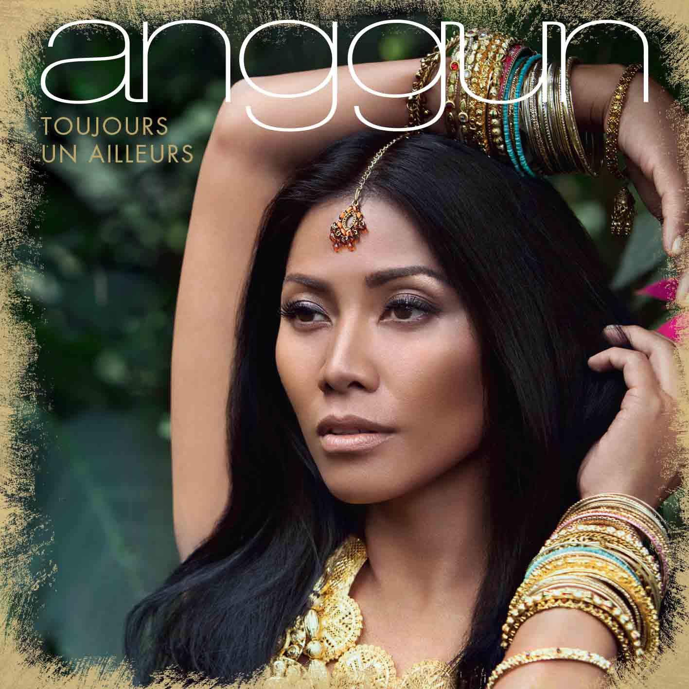 Anggun - Toujours un ailleurs - Pochette album