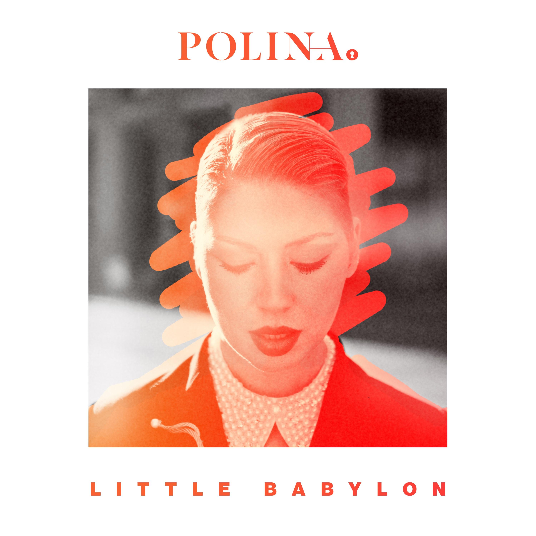 polina-littlebabylon-justmusic-fr