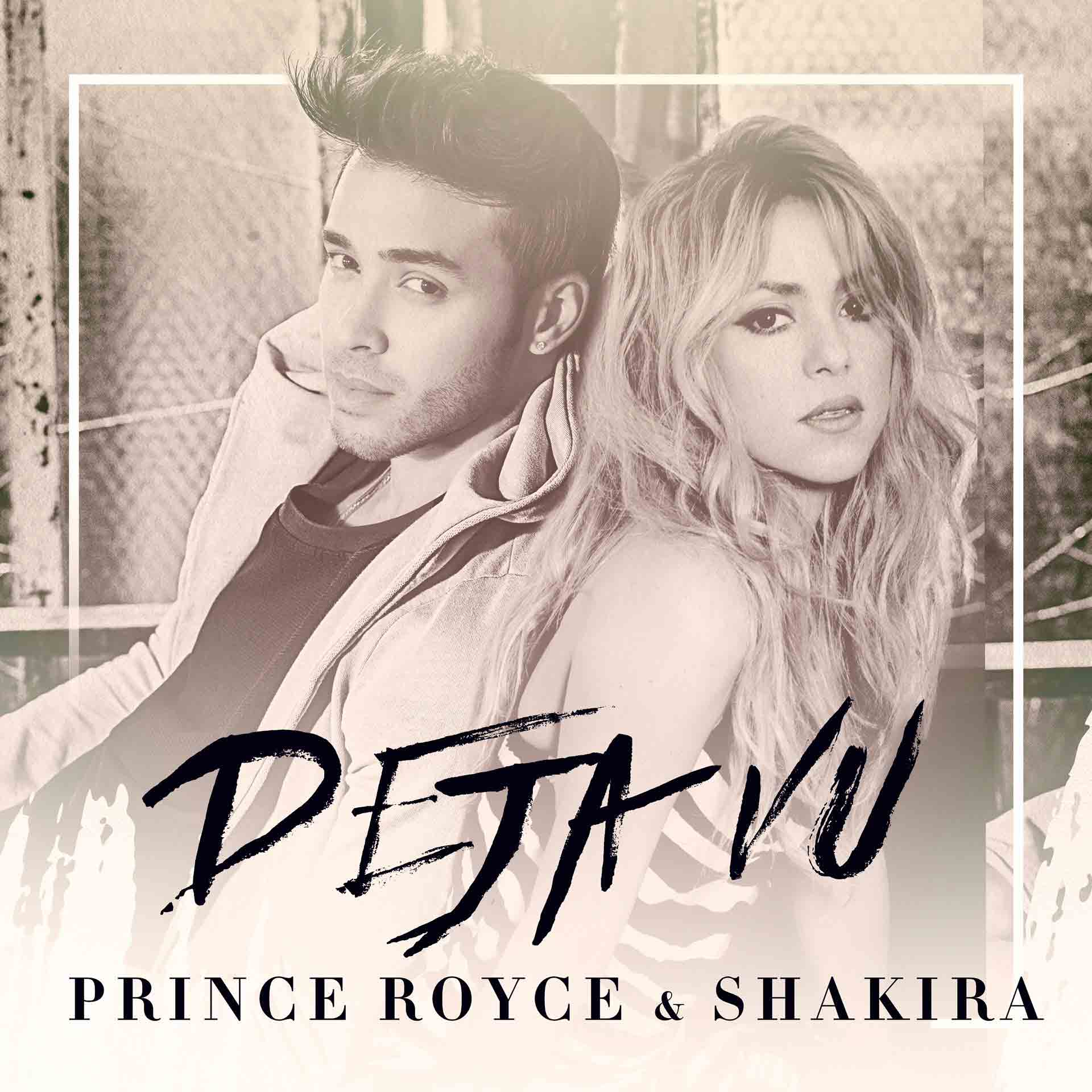 Prince Royce & Shakira - Déjà Vu (Cover Single BD) JustMusic.fr