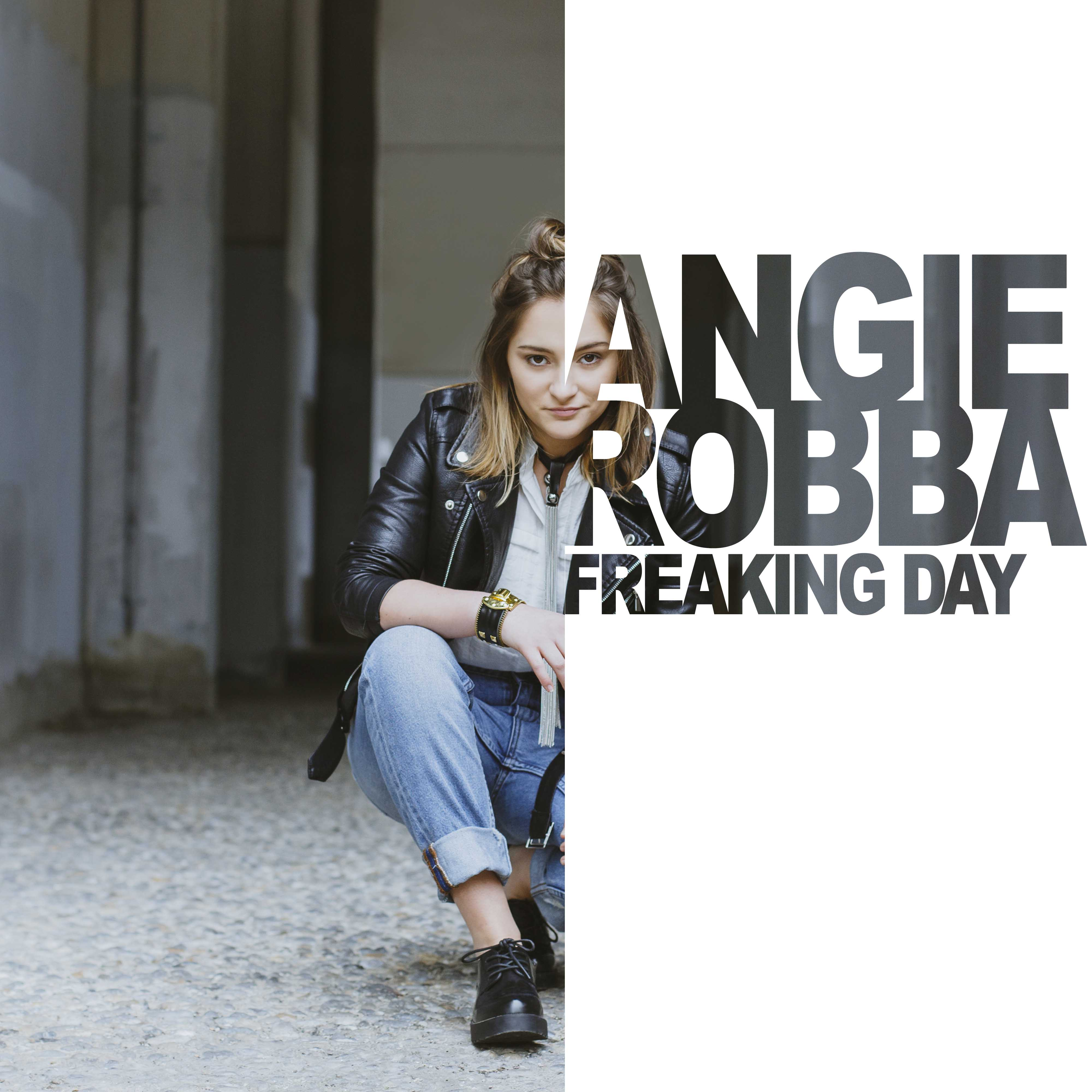 ANGIE ROBBA - FREAKING DAY JustMusic.fr