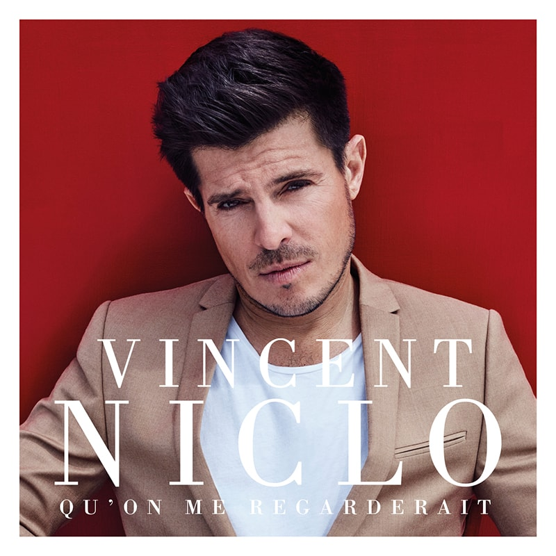 Vincent-Niclo JustMusic.fr---Qu'on-Me-Regarderait-(Cover-Single-BD)