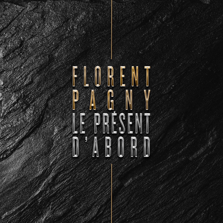 FlorentPagny_LePresentDabord©Koria JustMusic.fr
